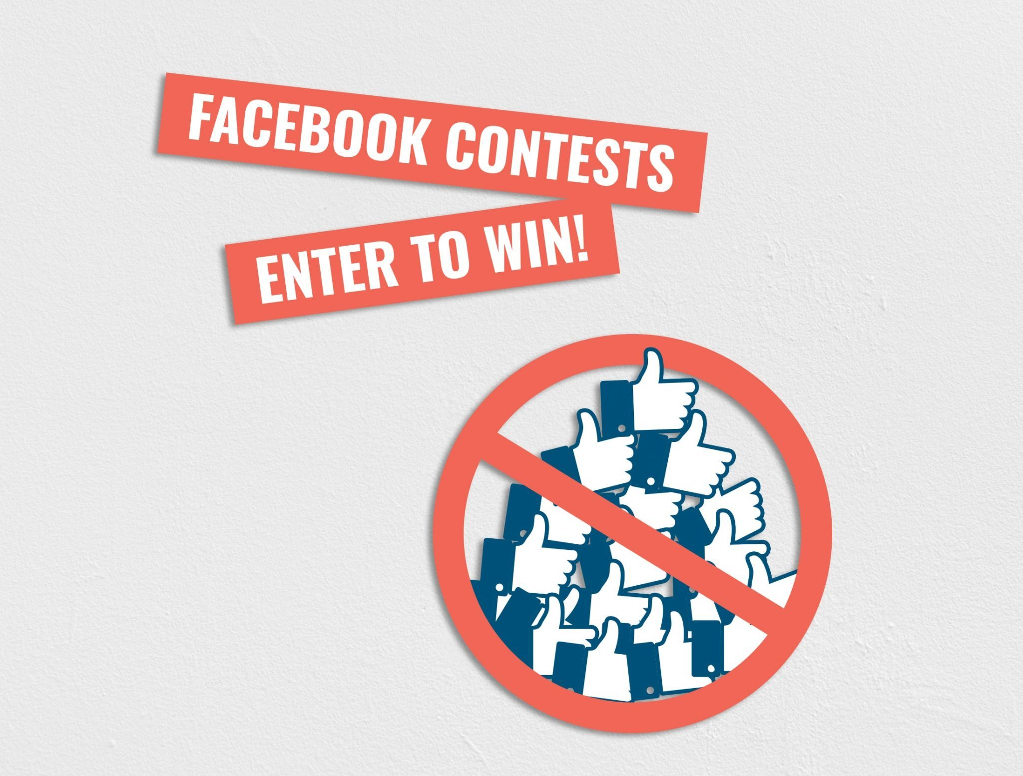 Facebook contest rules - Page Likes are forbidden
